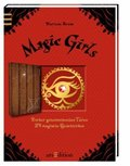 Magic girls - Hinter geheimnisvollen Türen